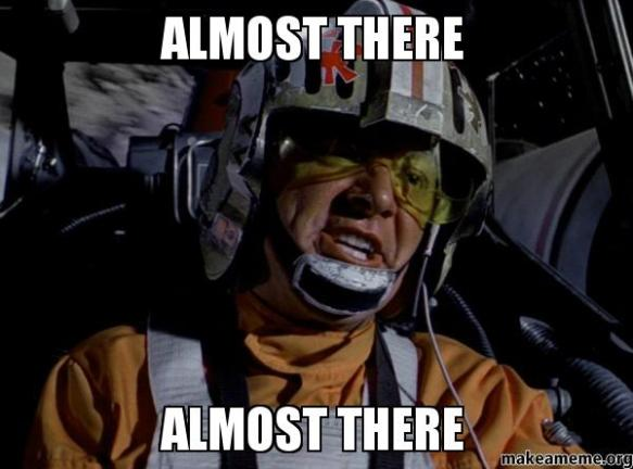 Image result for almost there star wars