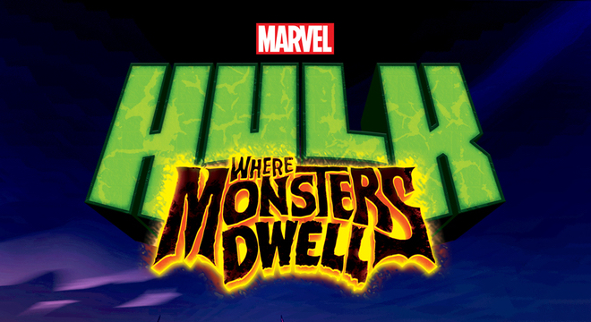 hulk-where-monsters-dwell